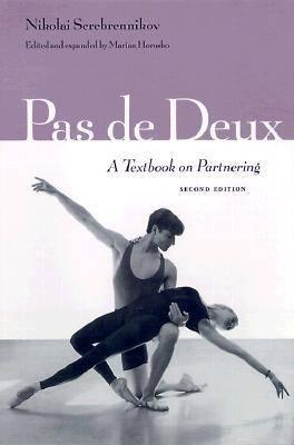 Pas De Deux: A Textbook on Partnering (Paperback)