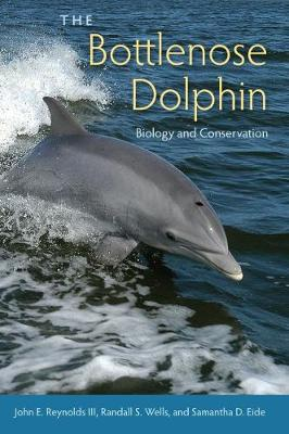 The Bottlenose Dolphin: Biology and Conservation (Hardback)