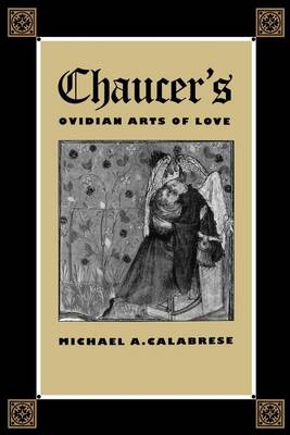 Chaucers Ovidian Arts Of Love (Paperback)