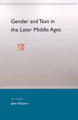 Gender & Text In The Later Middle Ages (Paperback)