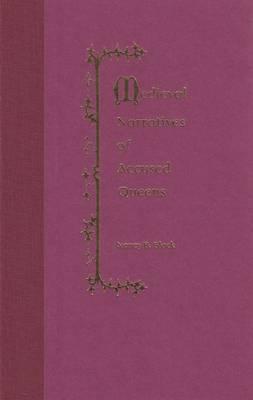 Medieval Narratives of Accused Queens (Hardback)