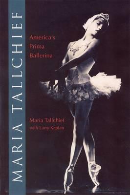 Maria Tallchief: America's Prima Ballerina (Paperback)