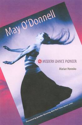 May O'Donnell: Modern Dance Pioneer (Paperback)