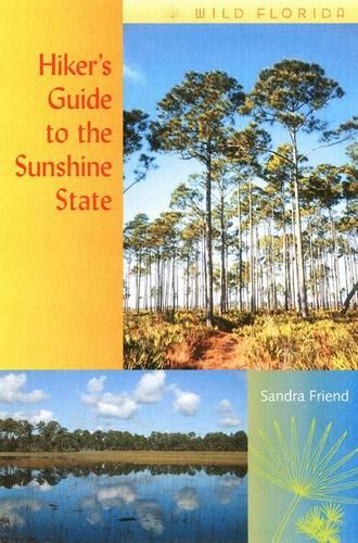 Hiker's Guide to the Sunshine State (Paperback)