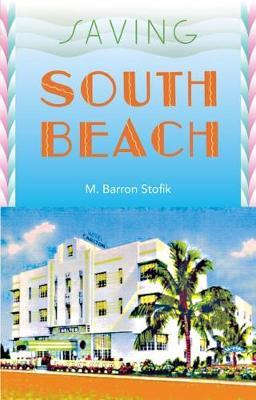 Saving South Beach (Hardback)