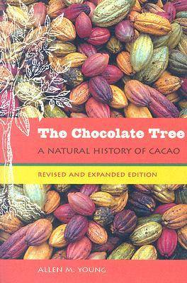 The Chocolate Tree: A Natural History of Cacao (Paperback)