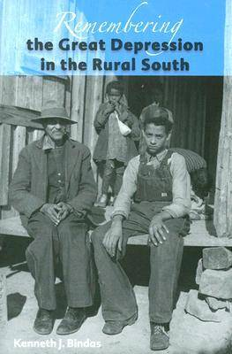Remembering the Great Depression in the Rural South (Hardback)