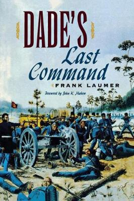 Dade's Last Command (Paperback)