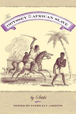 The Odyssey Of An African Slave (Hardback)