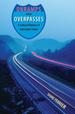 Onramps And Overpasses (Hardback)