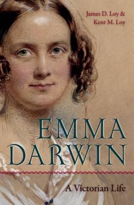 Emma Darwin: A Victorian Life (Hardback)