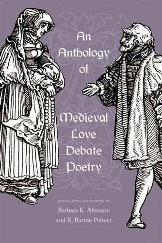 An Anthology of Medieval Love Debate Poetry (Paperback)