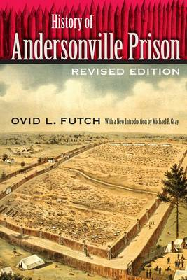 History of Andersonville Prison (Paperback)