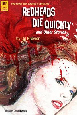 Redheads Die Quickly and Other Stories (Paperback)