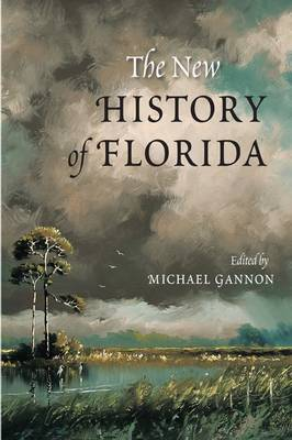 The New History of Florida (Paperback)