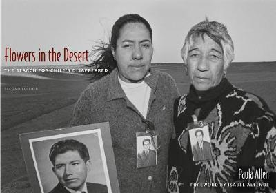 Flowers in the Desert: The Search for Chile's Disappeared (Hardback)