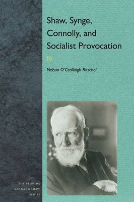 Shaw, Synge, Connolly, and Socialist Provocation (Paperback)