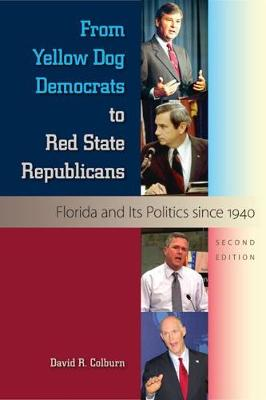 From Yellow Dog Democrats to Red State Republicans (Paperback)