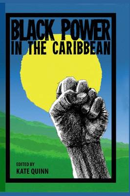 Black Power in the Caribbean (Hardback)