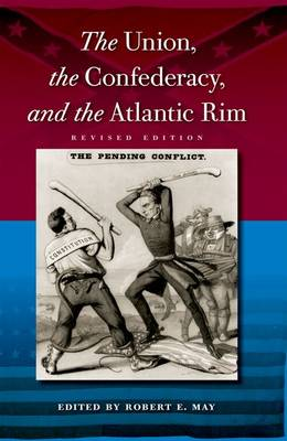 The Union, the Confederacy, and the Atlantic Rim (Paperback)