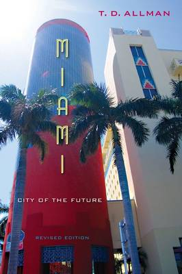 Miami: City of the Future, Revised Edition (Paperback)