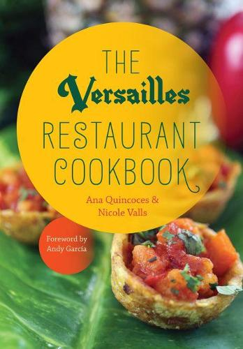 The Versailles Restaurant Cookbook (Hardback)