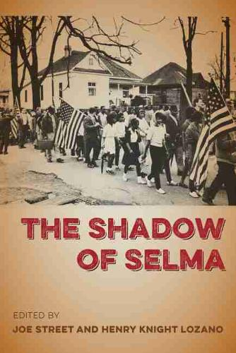 The Shadow of Selma (Hardback)
