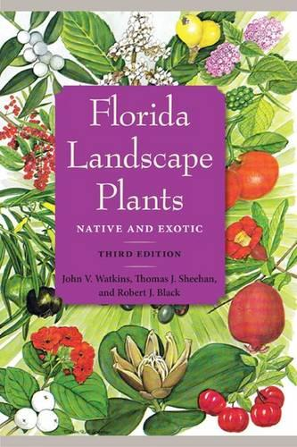 Florida Landscape Plants: Native and Exotic (Paperback)
