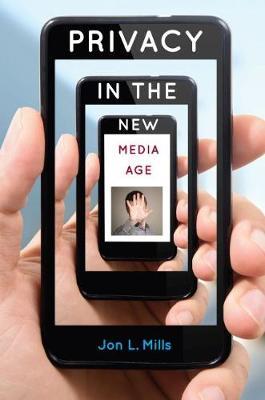 Privacy in the New Media Age (Hardback)