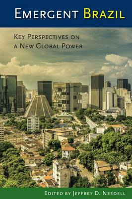 Emergent Brazil: Key Perspectives on a New Global Power (Paperback)