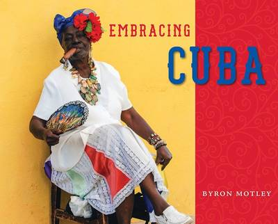 Embracing Cuba (Hardback)