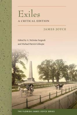 Exiles: A Critical Edition - Florida James Joyce Series (Hardback)