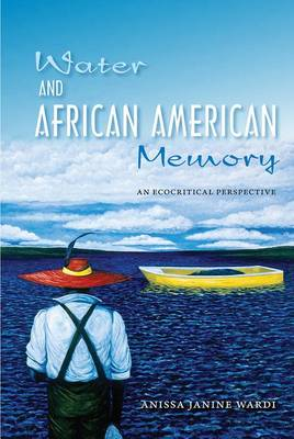 Water and African American Memory: An Ecocritical Perspective (Paperback)