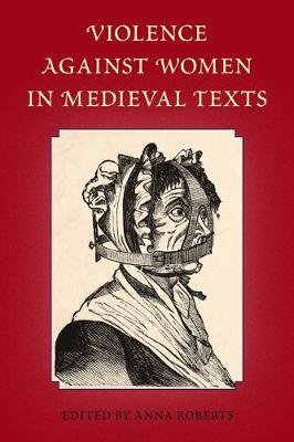 Violence Against Women in Medieval Texts (Paperback)