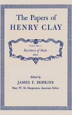Papers v. 4; Secretary of State, 1825 (Hardback)