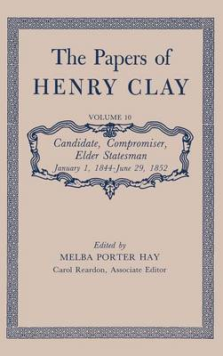 The Papers of Henry Clay (Hardback)