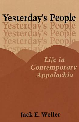 Yesterday's People: Life in Contemporary Appalachia (Paperback)