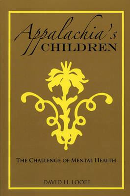 Appalachia's Children: The Challenge of Mental Health (Paperback)