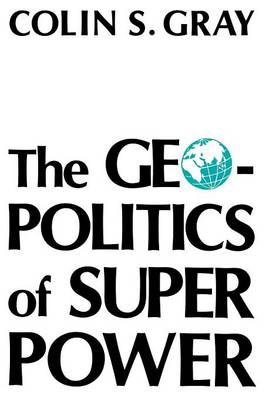 The Geopolitics of Super Power (Paperback)