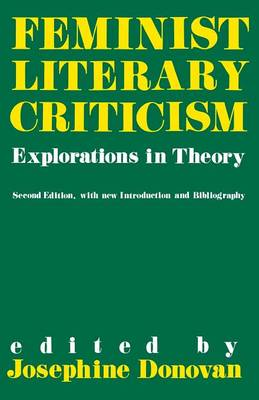 Feminist Literary Criticism: Explorations in Theory (Paperback)