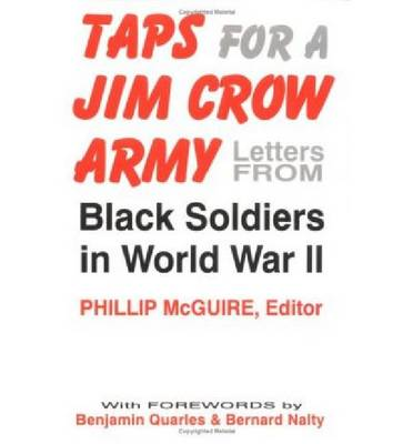 Taps for a Jim Crow Army: Letters from Black Soldiers in World War II (Paperback)