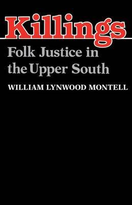 Killings: Folk Justice in the Upper South (Paperback)