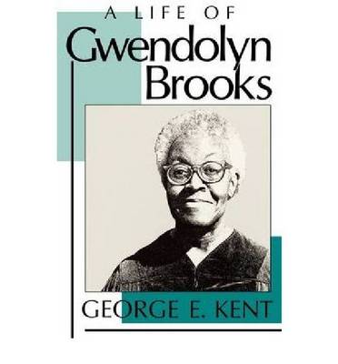 A Life of Gwendolyn Brooks (Paperback)