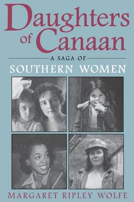 Daughters Of Canaan: A Saga of Southern Women - New Perspectives on the South (Paperback)