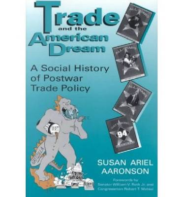 TRADE AND THE AMERICAN DREAM (Paperback)