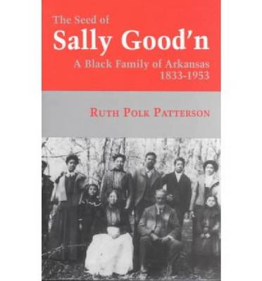 The Seed of Sally Good'N (Paperback)