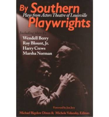 By Southern Playwrights: Plays from the Actors Theatre of Louisville (Paperback)