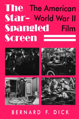 Star Spangled Screen: American World War II Film (Paperback)