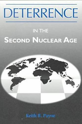 Deterrence in the Second Nuclear Age (Paperback)