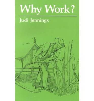 Why Work? - New Books for New Readers (Paperback)